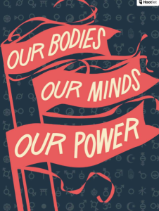 "Illustration with three red flags reading ""Our Bodies, Our Minds, Our Power"""
